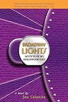 Broadway Lights (Secrets of My Hollywood Life, #5)