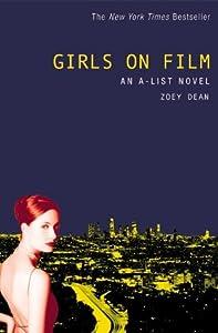 Girls on Film (A-List, #2)