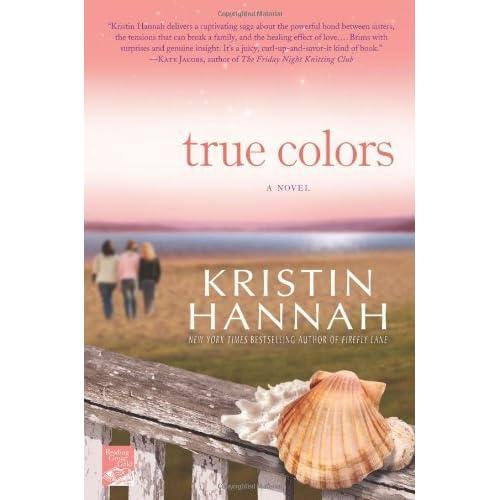 true colors by kristin hannah - True Colors Book