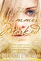 The Summer Marked (The Winter People, #2)