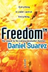 Freedom™ by Daniel Suarez