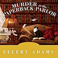 Murder in the Paperback Parlor (Book Retreat Mysteries #2)