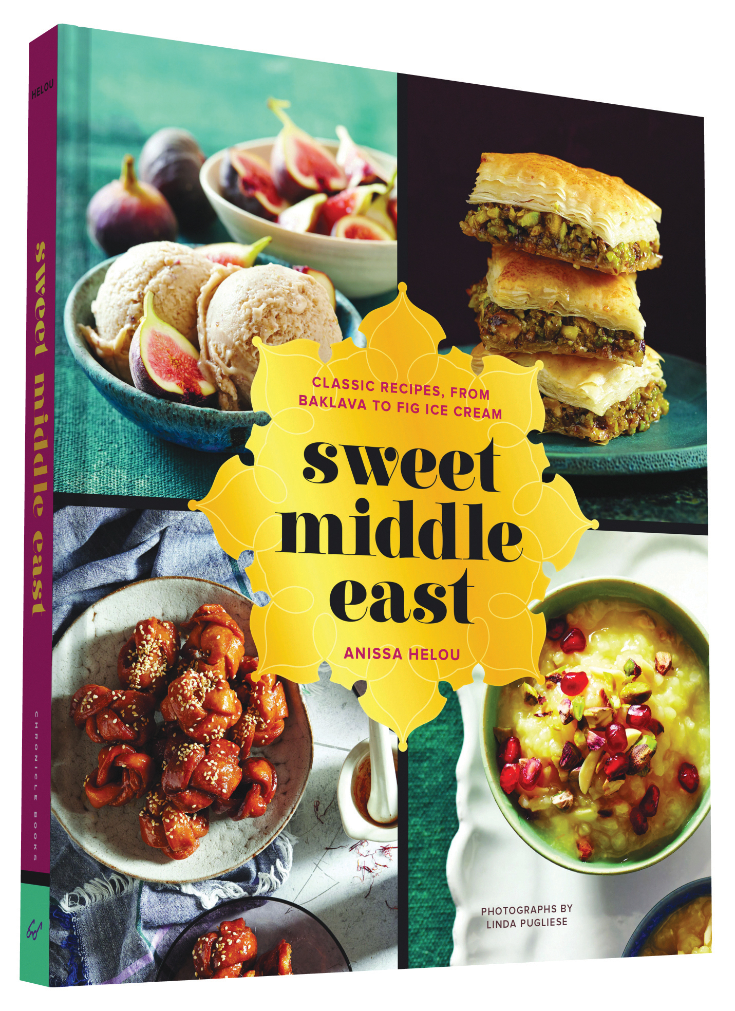 Sweet Middle East - Classic Recipes, from Baklava to Fig Ice Cream