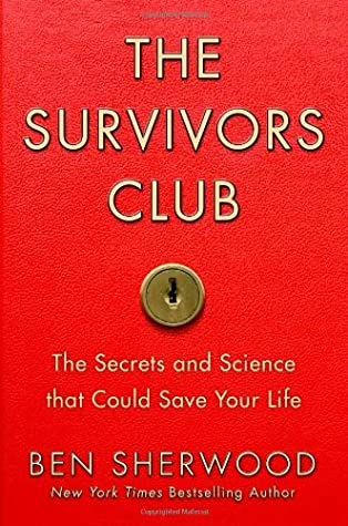 The Life and Times of a Survivor: And Lessons For Us All