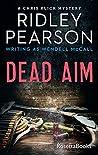 Dead Aim (Chris Klick Mysteries #1)