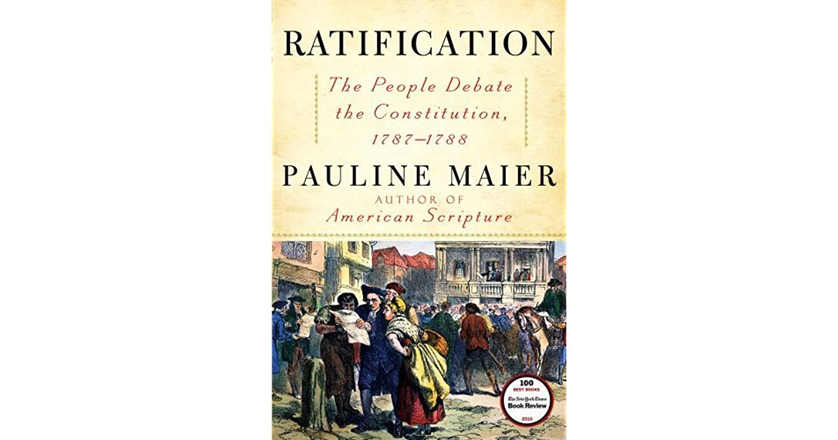Ratification the people debate the constitution 1787 1788 by ratification the people debate the constitution 1787 1788 by pauline maier fandeluxe Images