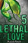 Lethal in Love: Episode 5