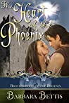 The Heart of the Phoenix (A Brotherhood of the Phoenix Series Book 1)