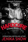Hardcore (Bleeding Mayhem MC #1)