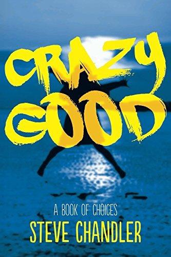 Crazy-Good-A-Book-of-CHOICES