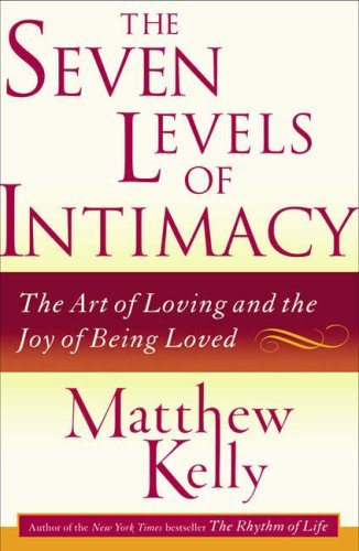 The-Seven-Levels-of-Intimacy-The-Art-of-Loving-and-the-Joy-of-Being-Loved