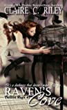 Twisted Magic Raven's Cove Series Book One by Claire C. Riley