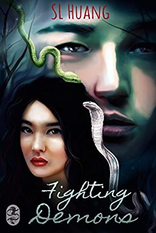 Fighting Demons by S.L. Huang