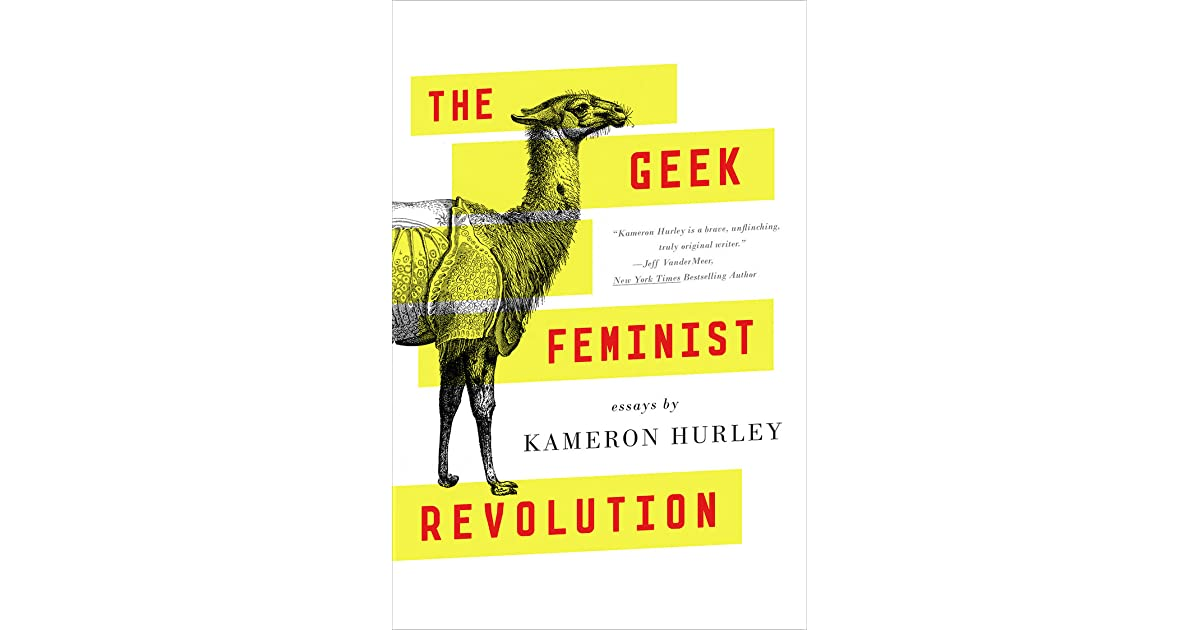 The geek feminist revolution by kameron hurley fandeluxe Image collections