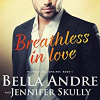 Breathless In Love (The Maverick Billionaires, #1)