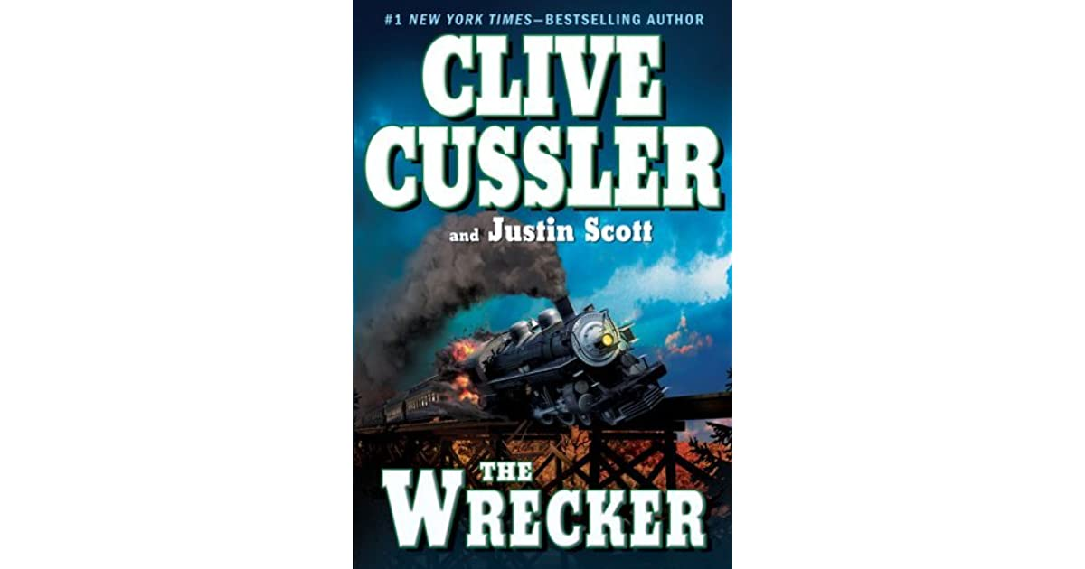 The Wrecker (Isaac Bell, #2) by Clive Cussler