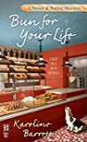 Bun for Your Life (Bread and Batter Mystery #1) audiobook download free