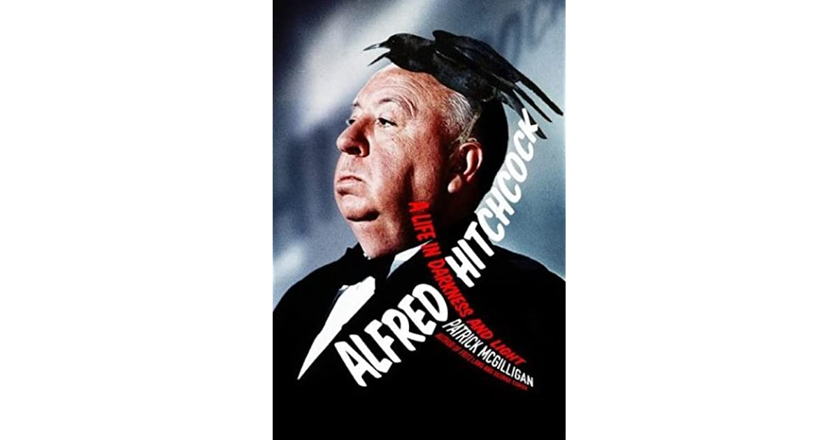 Alfred hitchcock a life in darkness and light by patrick mcgilligan fandeluxe Choice Image