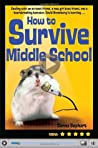 How to Survive Middle School (How to Survive)