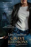 Grave Illusions (Jess Vandemire, #1)