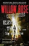 Eleven, Twelve ... Dig and Delve (Rebekka Franck #6)