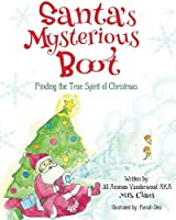 Santa's Mysterious Boot: Finding the True Spirit of Chirstmas