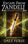 Escape from Zandell (GodSword Chronicles Book #0)