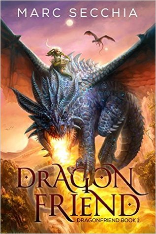 Dragonfriend by Marc Secchia