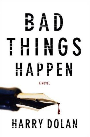 Bad Things Happen (David Loogan, #1)