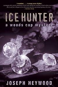 Ice Hunter (Woods Cop, #1)