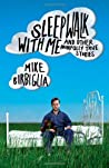 Sleepwalk With Me and Other Painfully True Stories