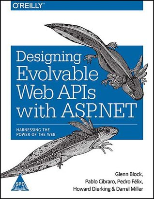 Designing Evolvable Web Apis With Asp Net By Glenn Block