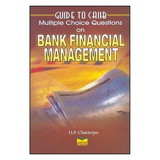 Guide to CAIIB - Multiple Choice Questions on Bank Financial