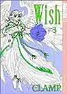 Wish, Vol. 03 (Wish, #3)