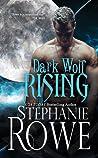 Dark Wolf Rising (Heart of the Shifter #1)