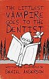 The Littlest Vampire Goes to the Dentist