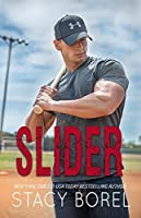 Slider (The Core Four, #2)