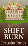 Shift Burn (Imogene Museum Mystery #6)
