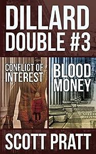 Dillard Double #3: Conflict of Interest & Blood Money