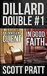 Dillard Double #1: An Innocent Client & In Good Faith