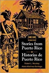 Stories from Puerto Rico / Historias de Puerto Rico