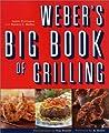Weber's Big Book of Grilling