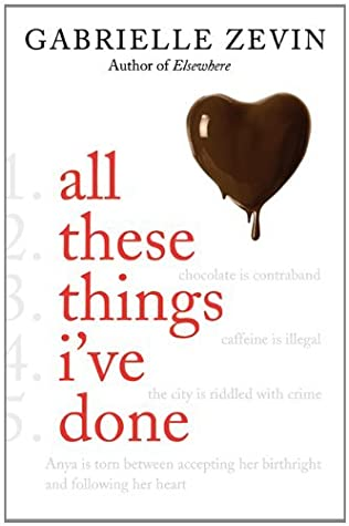 All These Things Ive Done (Birthright Trilogy Book 1)