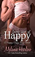 Some Sort of Happy (Happy Crazy Love, #1)