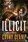 Illicit: A Novel of the Sazi (Luna Lake, #2)