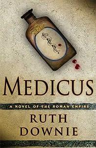 Medicus (Gaius Petreius Ruso, #1)