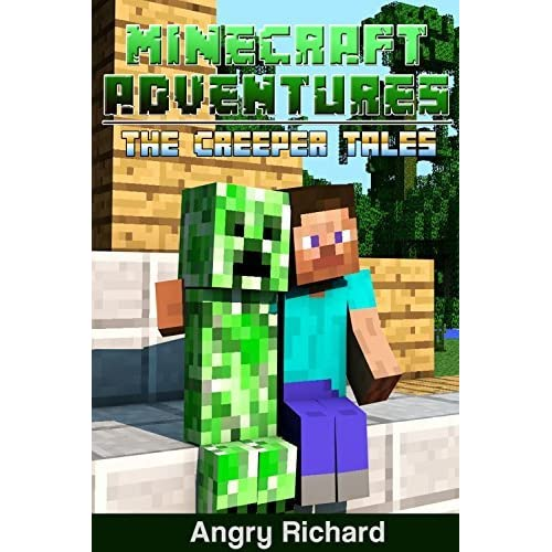 Minecraft Adventures The Creeper Tales An Unofficial Minecraft