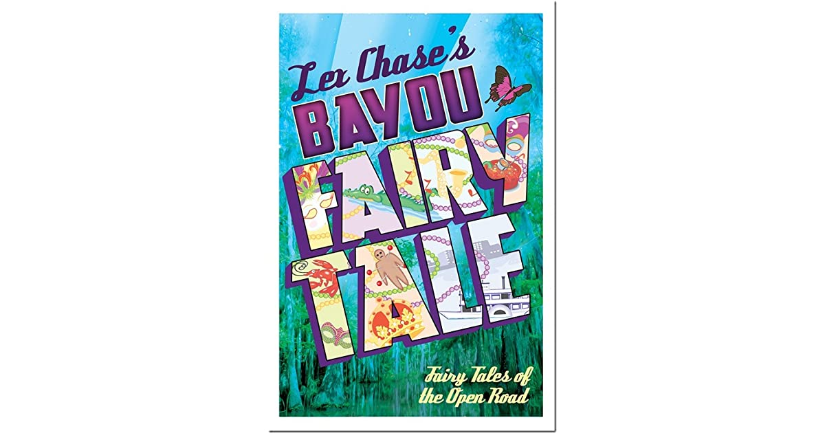 Bayou fairy tale fairy tales of the open road 2 by lex chase fandeluxe Images