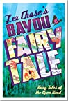 Bayou Fairy Tale (Fairy Tales of the Open Road, #2)