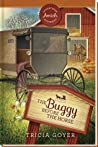 The Buggy Before the Horse (Sugarcreek Amish Mysteries, #3)
